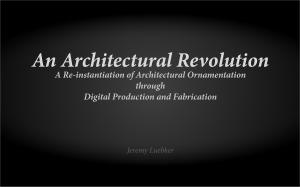 architectural ornamentation, ornament, digital fabrication, 3D printing